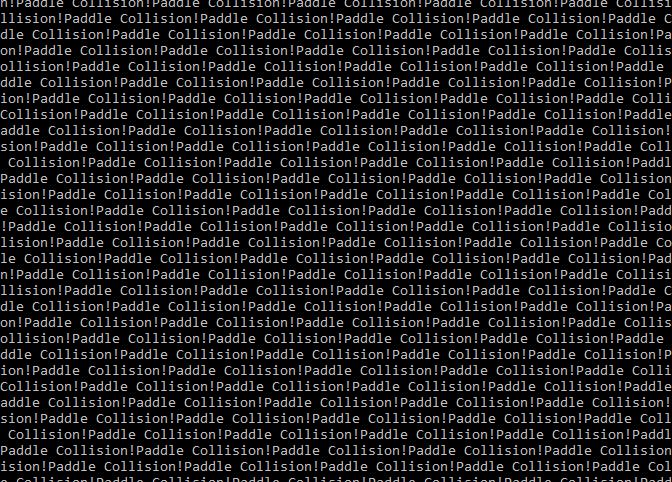 Paddle Collision ad infinitum.